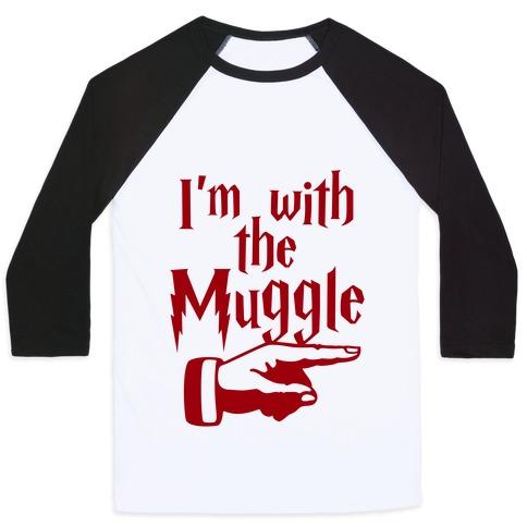 I'm With The Muggle Baseball Tee