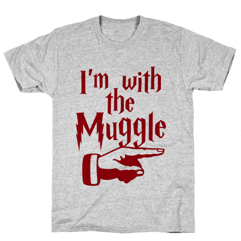 I'm With The Muggle Mens T-Shirt