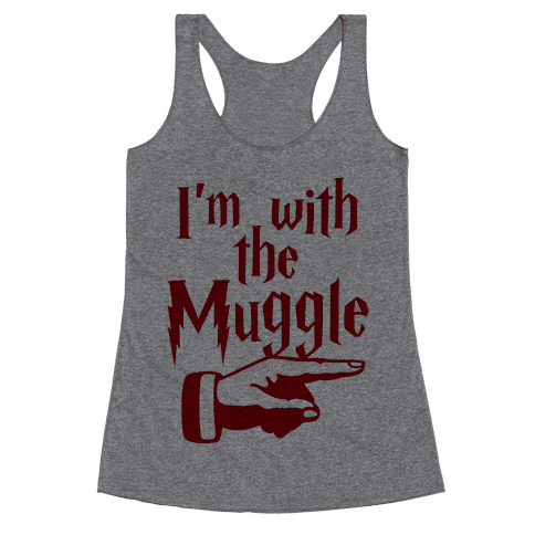 I'm With The Muggle Racerback Tank Top