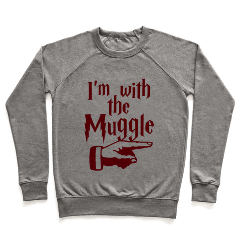 I'm With The Muggle Pullover