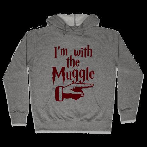 I'm With The Muggle Hooded Sweatshirt