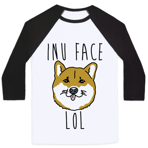 Inu Face Lol