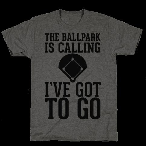 The Ballpark Is Calling Mens T-Shirt
