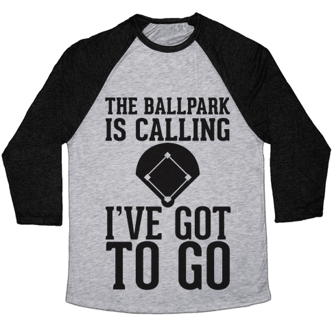 The Ballpark Is Calling Baseball Tee