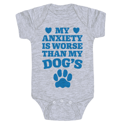 Dog Anxiety Baby Onesy
