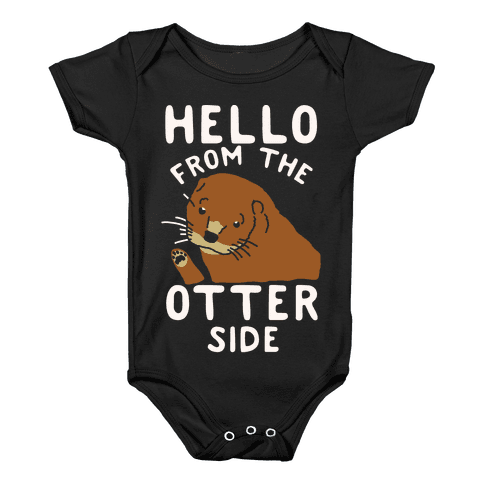 Hello From The Otter Side Baby Onesy