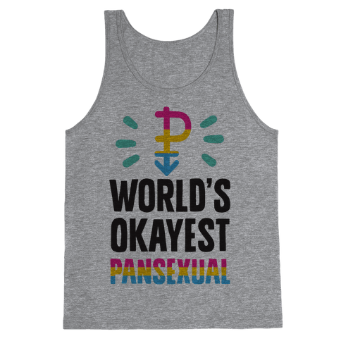 World's Okayest Pansexual Tank Top