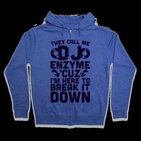 DJ Enzyme Zip Hoodie