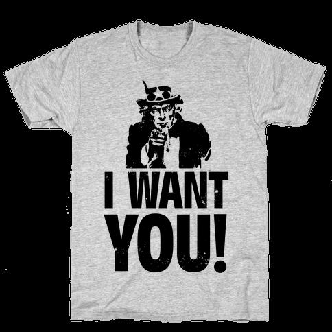 I Want You! Mens T-Shirt