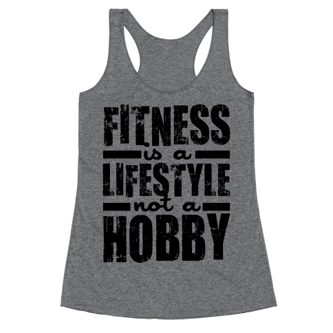 Fitness Is A Lifestyle Racerback Tank Top