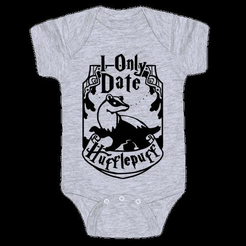 I Only Date Hufflepuff Baby Onesy
