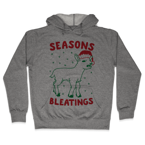 Seasons Bleatings  Hooded Sweatshirt