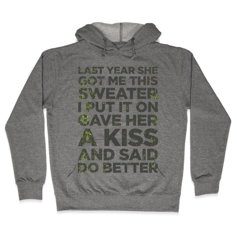 Birthday Sweater (Greatest Gift You Can Give) Hooded Sweatshirt
