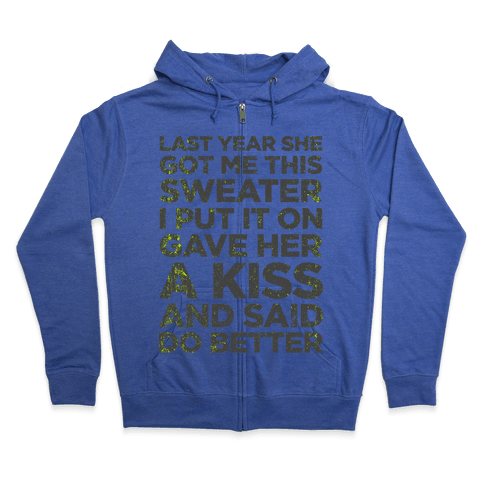 Birthday Sweater (Greatest Gift You Can Give) Zip Hoodie