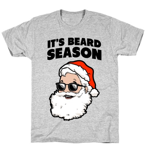 It's Beard Season (Santa) T-Shirt