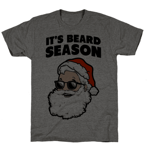 It's Beard Season (Santa) Mens T-Shirt