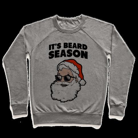 It's Beard Season (Santa) Pullover
