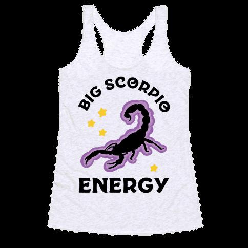 Big Scorpio Energy Racerback Tank Top