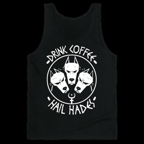 Drink Coffee, Hail Hades Tank Top