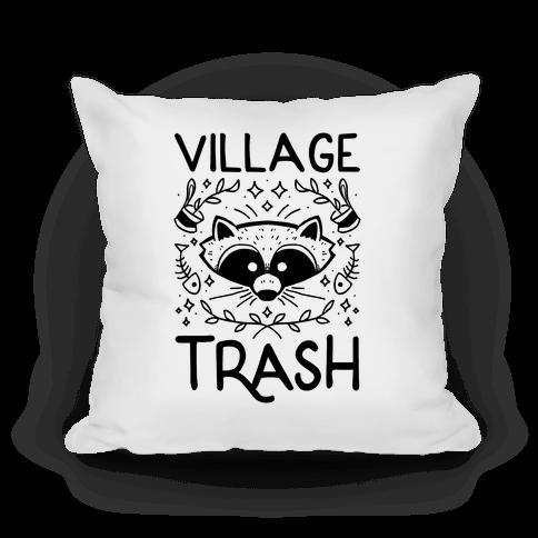 Village Trash Pillow