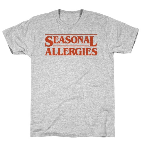 Seasonal Allergies Parody T-Shirt