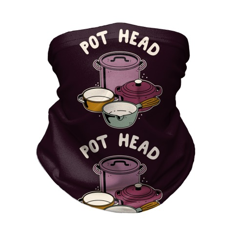 Pot Head Cooking Pots Neck Gaiter