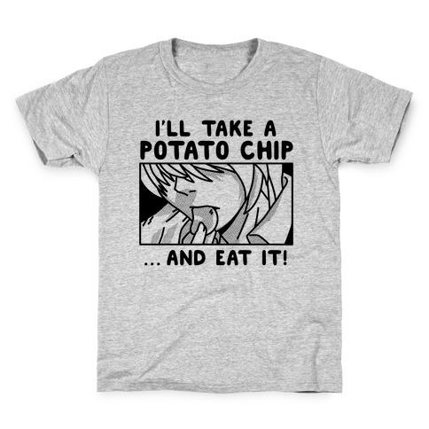 I'll Take a Potato Chip And Eat It! Kids T-Shirt