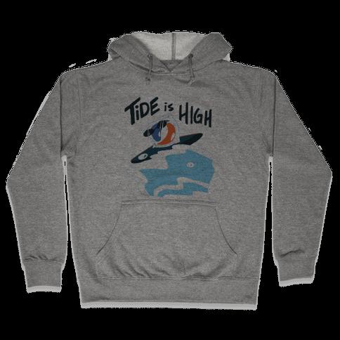 Tide is High Hooded Sweatshirt
