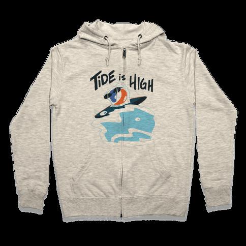Tide is High Zip Hoodie