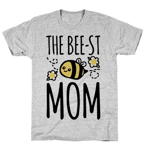 The Bee-st Mom Mother's Day T-Shirt
