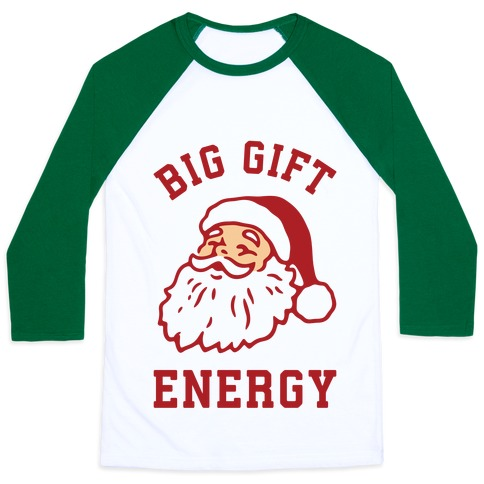 Big Gift Energy Baseball Tee