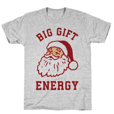 Big Gift Energy T-Shirt