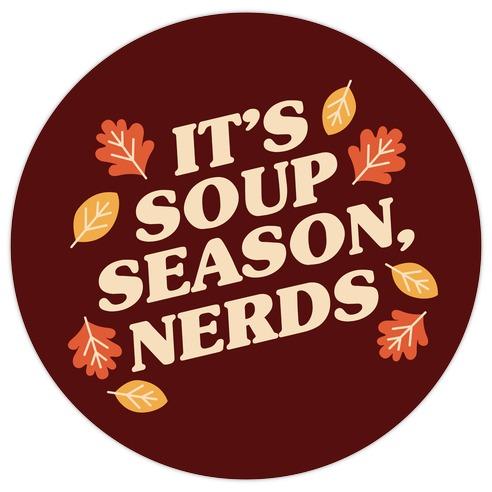 It's Soup Season, Nerds Die Cut Sticker