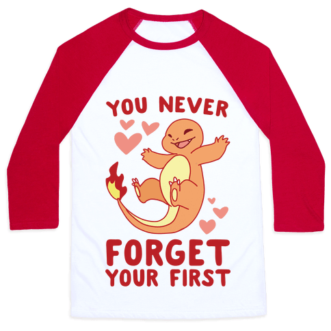 You Never Forget Your First - Charmander Baseball Tee