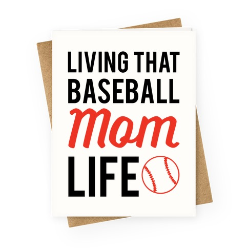 Living That Baseball Mom Life Greeting Card