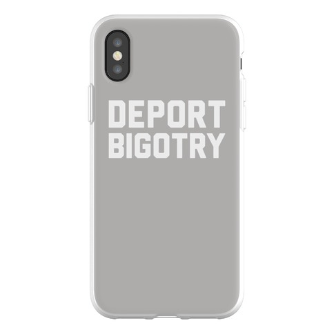Deport Bigotry Phone Flexi-Case