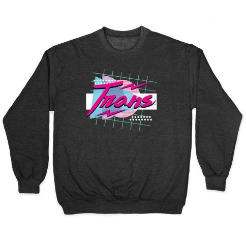 Trans 80s Retro Pullover