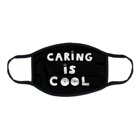 Caring Is Cool Flat Face Mask