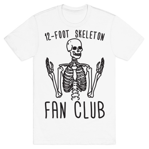 12-Foot Skeleton Fan Club T-Shirt