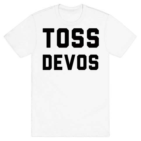 Toss DeVos Mens T-Shirt