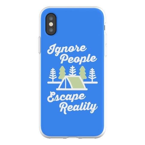 Ignore People Escape Reality Phone Flexi-Case
