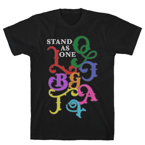 LGBTQIA+ Stand As One T-Shirt