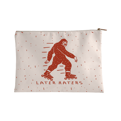 Later Haters Bigfoot Accessory Bag