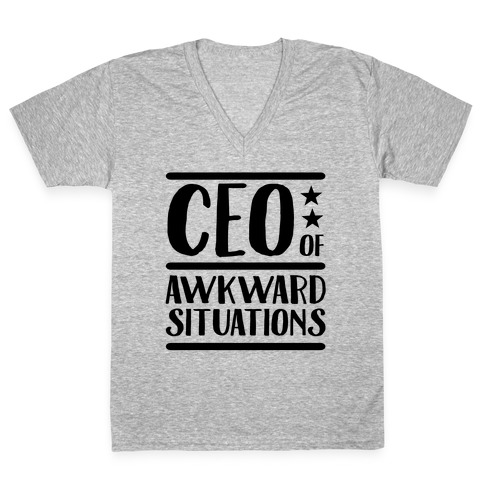CEO Of Awkward Situations V-Neck Tee Shirt