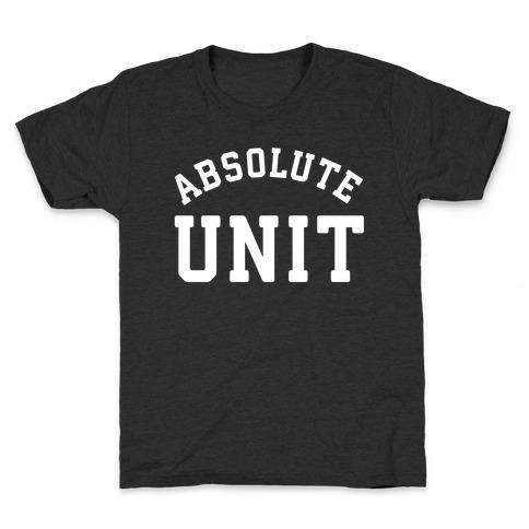 Absolute Unit Kids T-Shirt