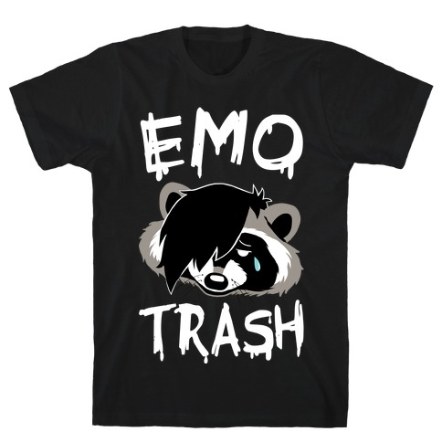 Emo Trash T-Shirt