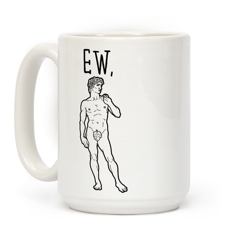 Ew David Parody Coffee Mug