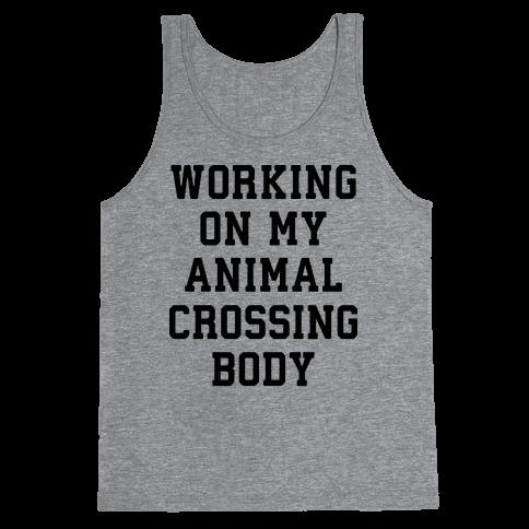 Working On My Animal Crossing Body Tank Top