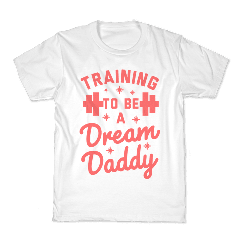 Training to be a Dream Daddy Kids T-Shirt