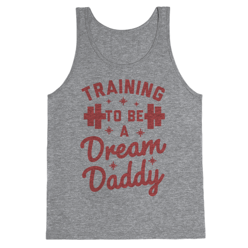 Training to be a Dream Daddy Tank Top